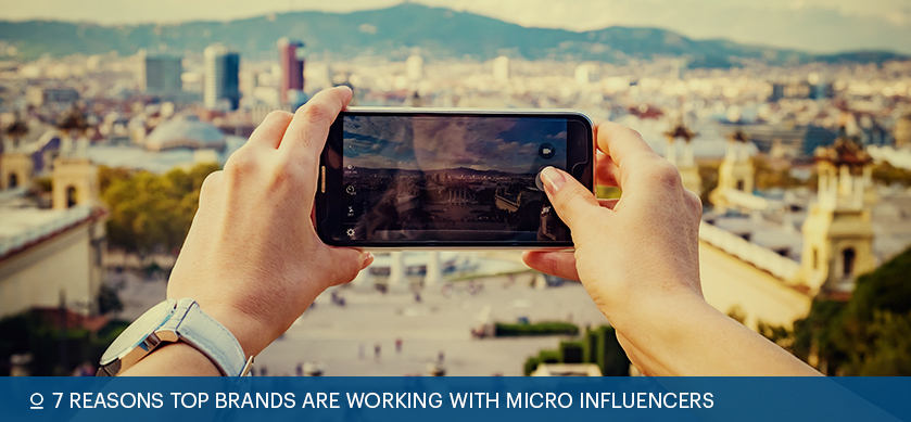 7 Reasons Top Brands Are Working With Micro Influencers